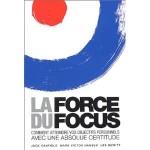 La force du focus, Jack Canfield, le succès selon Jack, les principes du succès