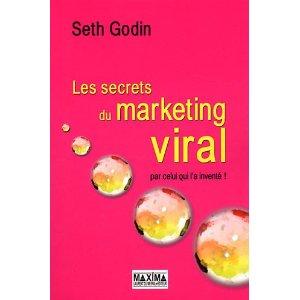 Les secrets du marketing viral, seth godin, créer l'événément, faire un buzz