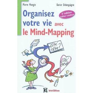 Organisez votre vie avec le mind mapping, mind map, pierre mongin, carte heuristique, livre, carte mentale
