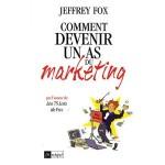 comment devenir un as du marketing, jeffrey fox