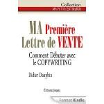 livre en français sur le copywriting, didier dauphin, ma première lettre de vente
