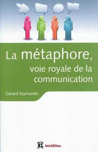 metaphore, Gérard Szymanski, pnl, programmation neuro linguistique