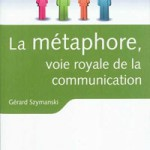 metaphore, Gérard Szymanski, pnl, programmation neuro linguistique